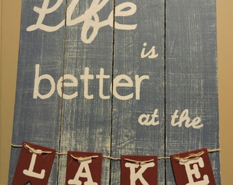Life is better at the Lake wood pallet sign