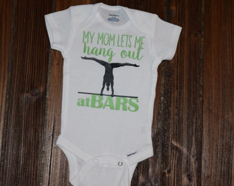 My Mom Lets Me Hang Out At Bars Baby Bodysuit Baby  Baby Shower Gift Nursery Custom Clothing Infant {K28}