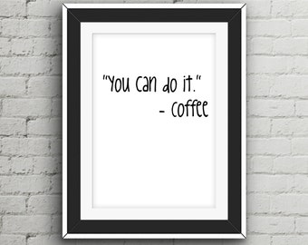 Coffee Theme Art, Office Coffee Sign, Coffee Saying Sign, Coffee Phrase Sign, Stay Strong, Good Vibes Decal, Typo Wall Decor, Tumblr Poster
