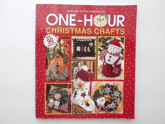 One Hour Christmas Crafts Book by Leisure Arts Christmas Decor Holiday Gifts Ideas Ornaments Tree Skirt Stocking Garland Crafts Patterns