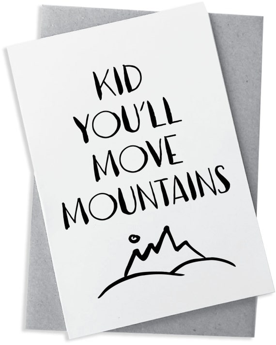 Dr Seuss Kid You Ll Move Mountains: Kid You'll Move Mountains Dr Seuss Typography By
