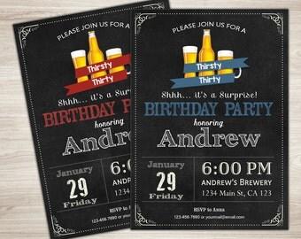 Beer Birthday Invitation. Surprise 30th birthday invitation. Thirsty Thirty Birthday Party. Chalkboard. Printable men birthday invite