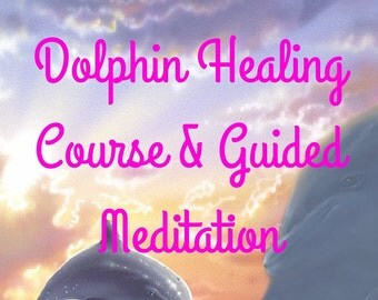 Dolphin Healing Course // Dolphin Healing // Dolphin Course PDF // Guided Meditation // Instant Download