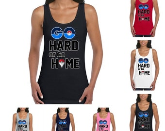 Pokemon Go. Go hard or go home Women's Tank Top