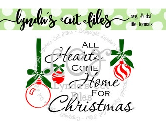 All Hearts Come Home For Christmas SVG/EPS/DXF file