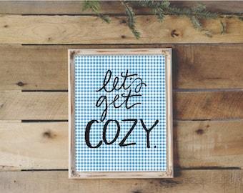 8x10 handlettered let's get cozy with blue gingham background digital download art print