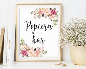Popcorn Bar Sign, Popcorn Bar Decor, Wedding Sign, Bridal Shower Sign, Floral Popcorn Bar Sign, Printable Popcorn Bar Sign, Party Sign, C1