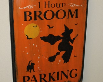 1 Hour Broom Parking Sign/Halloween/Halloween Party Sign/Halloween Decor/Witch/Broom