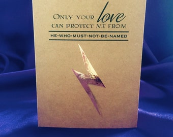 Harry Potter inspired Mother's Day card - Only your love can protect me from he-who-must-not-be-named