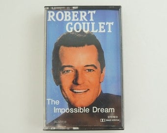 Tested Robert Goulet The impossible Dream Vintage Music Cassette Tape 1980s