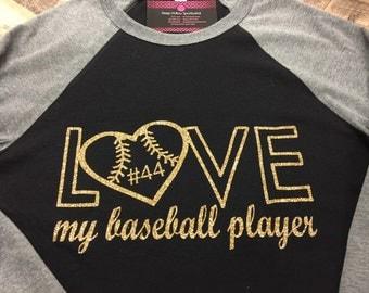 Love my baseball player, baseball mom, baseball shirt, ball tshirt, custom shirt