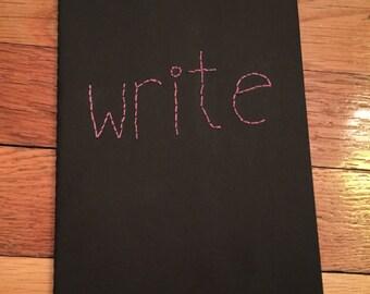 "Hand Embroidered Black ""write"" Moleskine Notebook"