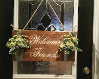 Welcome Friends Door Sign