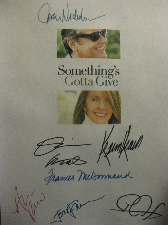 Something's Gotta Give Signed Movie Film Script Screenplay X7 Autographs Jack Nicholson Diane Keaton Keanu Reeves Frances McDormand Favreau