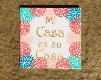 Mi Casa Es Su Casa 12x12 Canvas, Welcome Sign/Quote, Spanish inspired, Home Decor