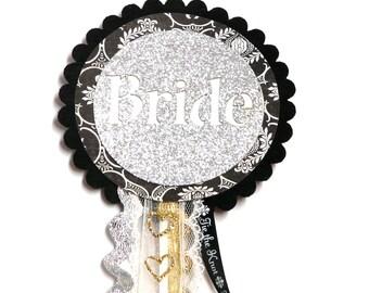 Bride To Be Badge / Ribbon / Rosette / Ribbon Pin