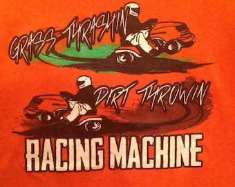 Lawn mower racing screen printed t-shirt grass thrashin dirt throwin racing machine perfect gift for race fans