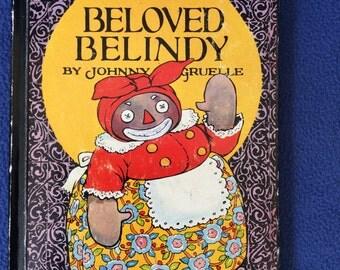 Vintage - First Edition - Beloved Belindy Book - A Raggedy Ann Book by Johnny Gruelle - 1926