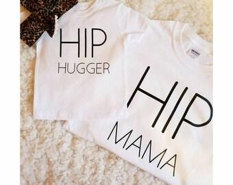 Hip Hugger & Hip Mama tshirt set!