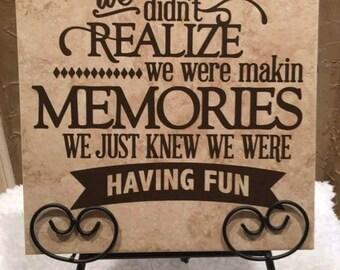 Making memories Tile Plaque