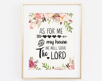 Exceptionnel Scripture Printable Wall Art, As For Me And My House, We Will Serve The