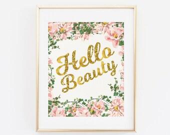 Printable Quote Print, Hello Beauty, Hello Beautiful Printable wall art, Home Decor Poster, Gold Pink Glitter, Gold Quote Printable Quote