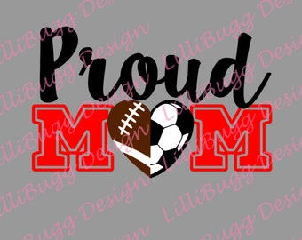 Proud Football/Soccer Mom SVG, DXF, and EPS
