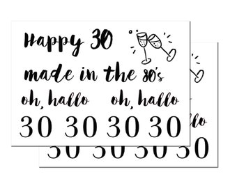 2 x happy 30 - temporary tattoos - 30.Geburtstag