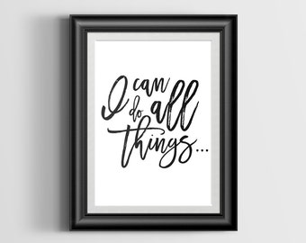 I Can Do All Things Typography Art Print - Digital Download - Printable Wall Art - Home Decor - Office Art