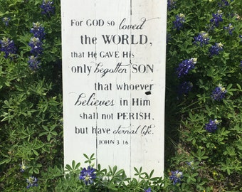 For God so loved the world | John 3:16 sign | Bible verse wood sign | Christian home decor | Farmhouse Style Sign