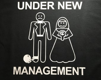 Under New Management Couple/ Married T-shirt