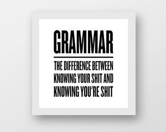 Grammar, Teacher, English, Quote, Typography, Wall Art, Clean, Simple, Minimalist, Humor, Proofreader, Editor