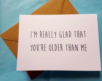 Funny Birthday Card - Funny Greeting Card - Age Card