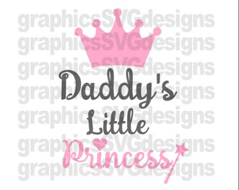Daddy's Little Princess Svg File For Cricut and Cameo DXF for Silhouette Studio Cutting File Princess svg Girl svg Father's day svg