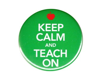 Keep Calm And Teach On Button Badge Pin Cute Teacher Gift Present