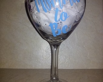 Baby Shower Wine Glass Mommy to Be