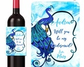 Custom Wine Labels Will You Be My Bridesmaid Maid of Honor Personalized Stickers Stylized Peacock- Waterproof Vinyl 3.5 x 5 inch