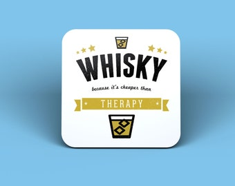 Whisky Because It's Cheaper Than Therapy Magnet