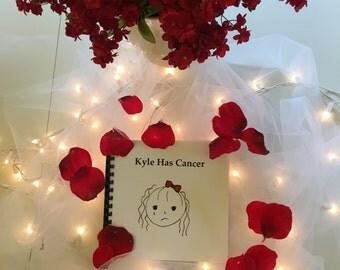 Kyle Has Cancer