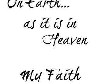 On earth as it is in Heaven 8x 10 digital printable black and white