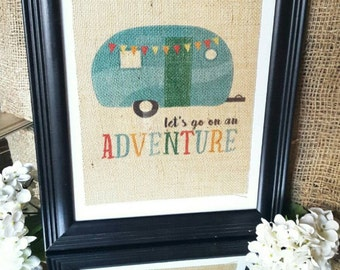 """Happy Camper Decor. Camping Signs. Farmhouse Decor. Let's Go on an Adventure. Printed Burlap 8.5"""" x 11"""". Rustic Home Decor. Camping Gifts."""