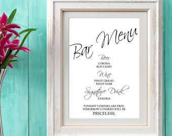 Bar Menu Sign | Wedding Bar Sign | Formal Open Bar Sign | Black and White | Tonight's Drinks are Free | Tomorrow's Stories will be Priceless