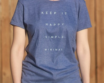 Keep It Happy, Simple, Minimal / Pink Graphic Tee Shirt / Gift For Women / TS012