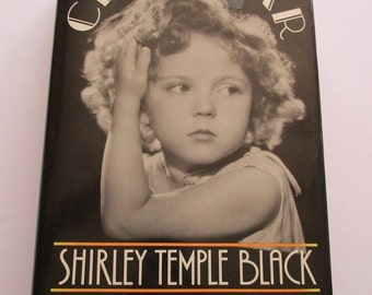 Child Star by Shirley Temple Black Hardcover Book