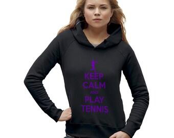 Women's Keep Calm And Play Tennis Hoodie
