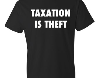 Taxation is Thief