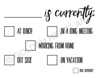 Away From My Desk Whiteboard Printable