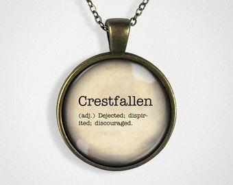 Crestfallen, Dictionary Necklace, Dictionary Pendant, Word Pendant, Word Jewelry, Dictionary Jewelry, Gift for Girls, Word Gift [GG-0036]