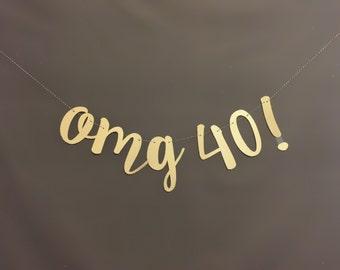 40th Birthday Decorations, 40th Birthday Banner, 40th  birthday party decorations, 40th Birthday Party garland/ Glitter Banners, OMG 40