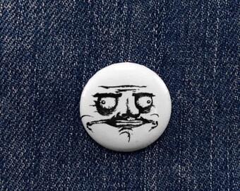 Me Gusta Button 1 inch 25mm Rage Comic Badge - Rage Meme Pinback Pin - Internet Humor - Nerd Gift - Smiley Face